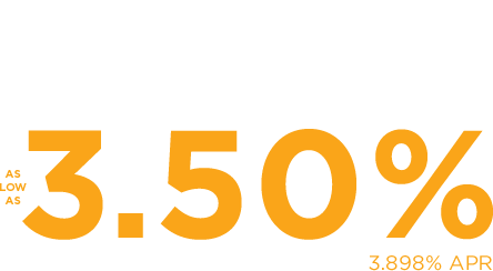 Construction Loan Special. As low as 3.50% 3.898% APR